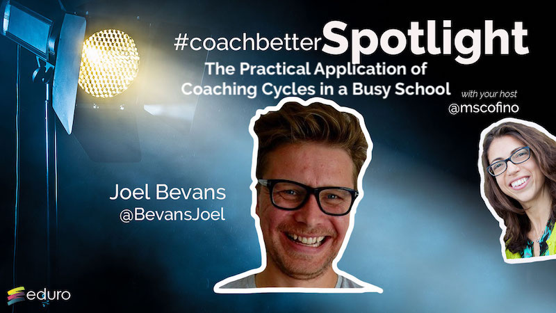 Episode 73: The Practical Application of Coaching Cycles in a Busy School with Joel Bevans