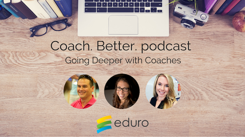 Episode 3: Going Deeper with Coaches featuring Tanya LeClair