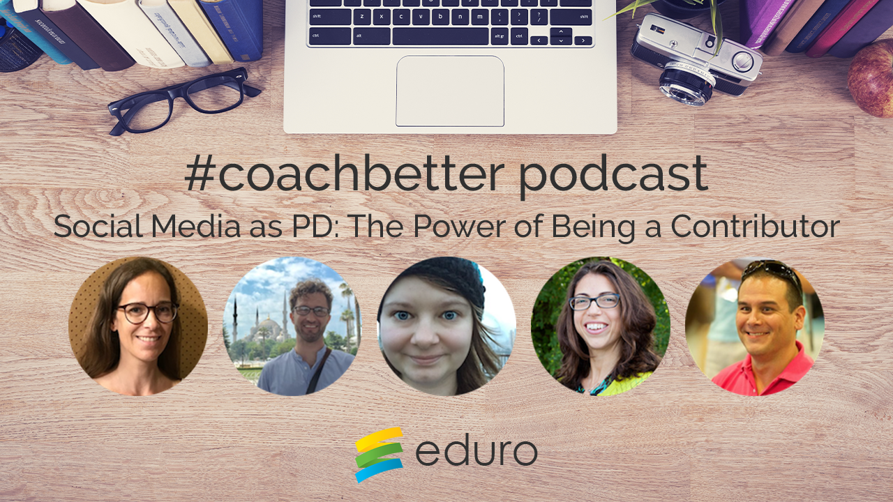 Episode 21: Social Media as PD: The Power of Being a Contributor