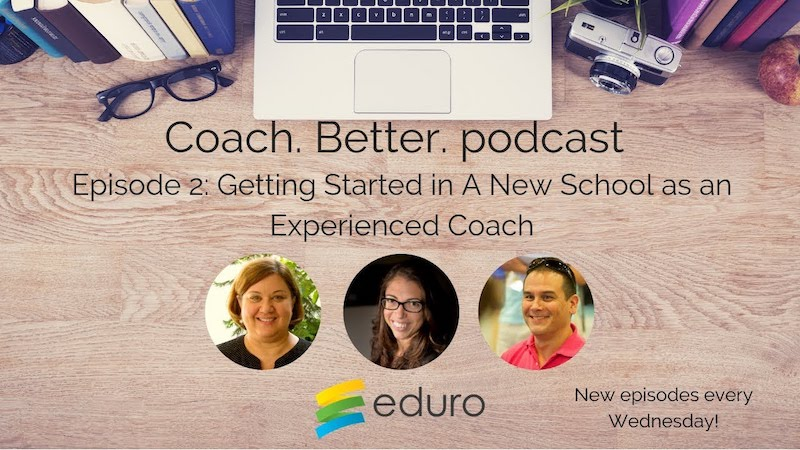 Episode 2: Getting Started in a New School as an Experienced Coach