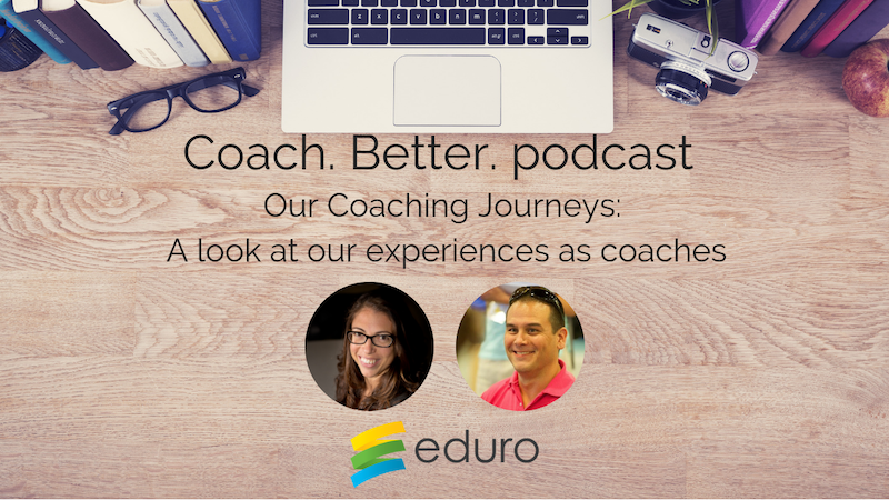 Episode 10: Our Coaching Journeys