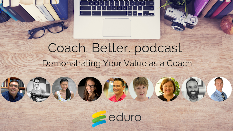 Episode 16: Demonstrating Your Value as a Coach