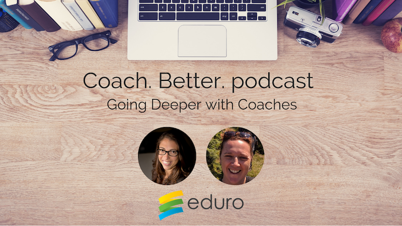 Episode 20: Going Deeper With Coaches with Adrienne Michetti