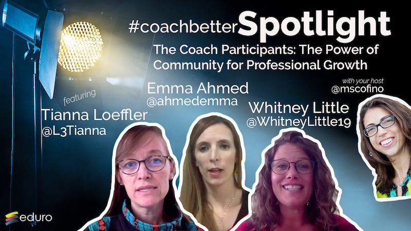 Bonus Episode 6: #coachbetter The Power of Community for Professional Growth