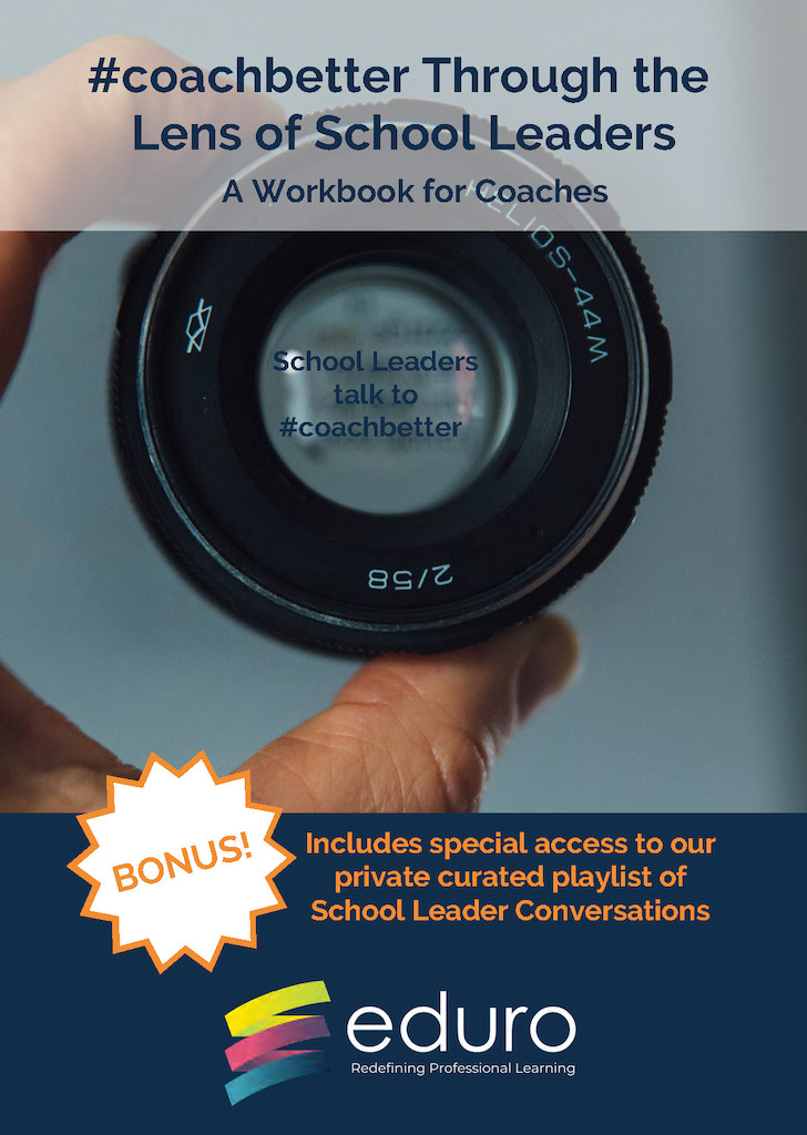 #coachbetter Through the Lens of School Leaders: A Workbook for Coaches