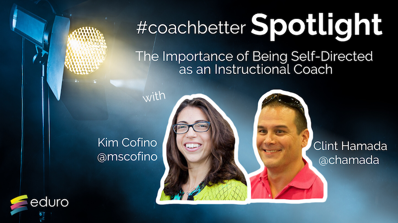 coachbetter Episode 84: The Importance of Being Self-Directed as an Instructional Coach