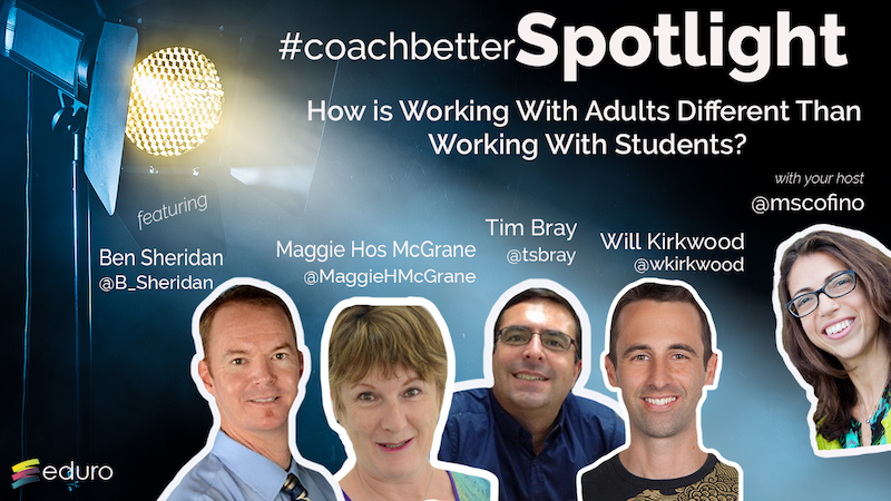 #coachbetter 77: How is working with adults different than working with students?