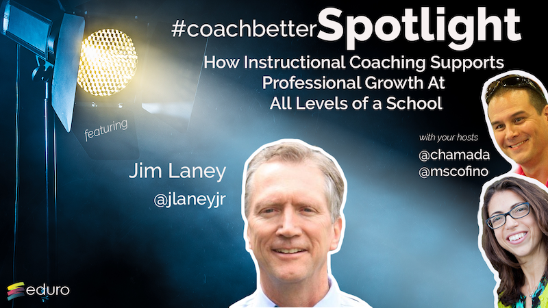 #coachbetter 86: Jim Laney Instructional Coaching supports at all levels