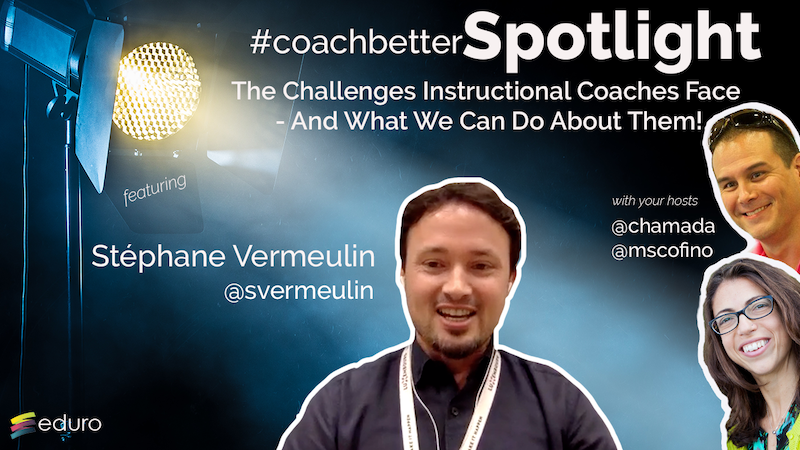 Ep 85: Stéphane Vermeulin : The Challenges Instructional Coaches Face – And What We Can Do About Them!