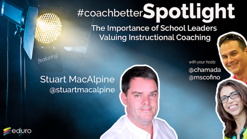 Episode 87: School Leaders Value Coaches
