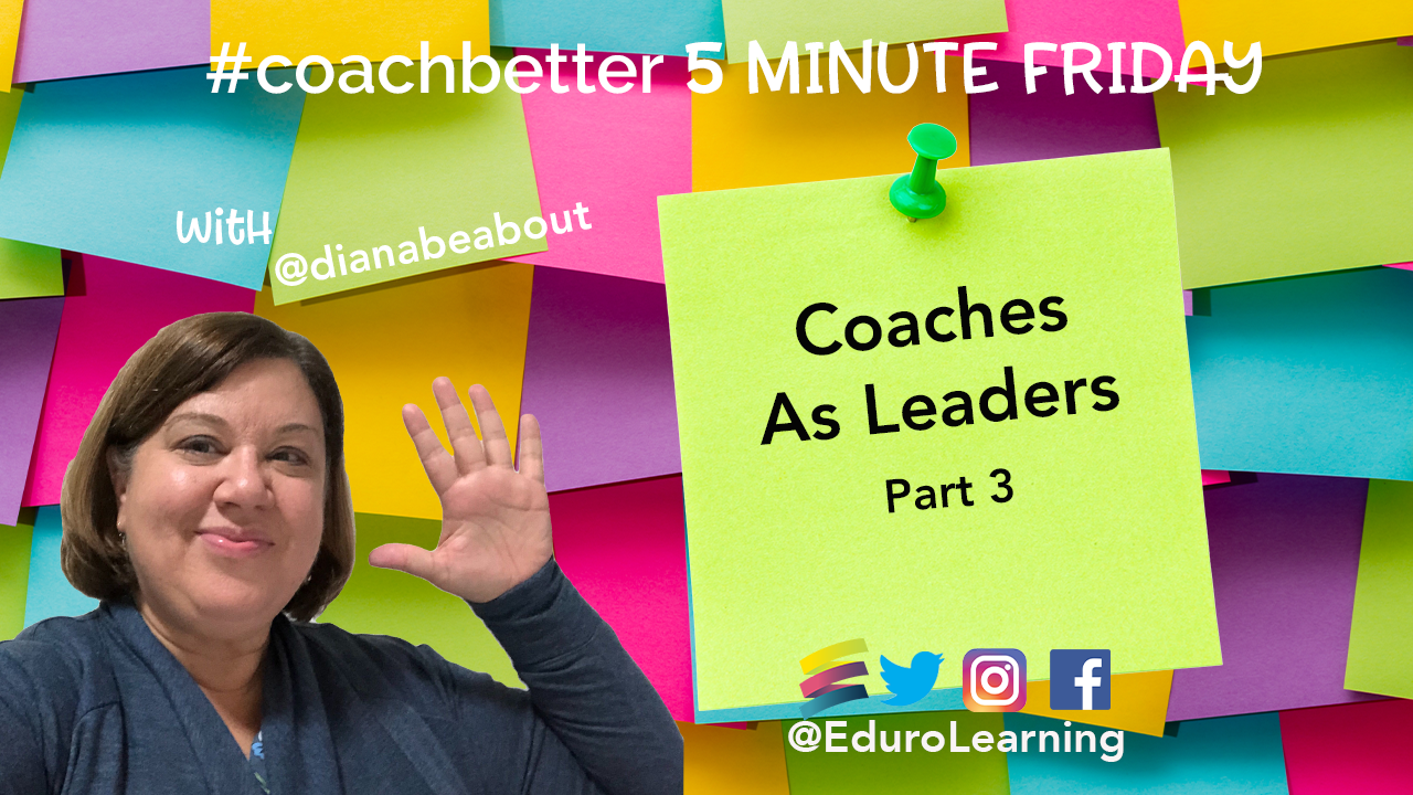 facilitate and lead change as coaches
