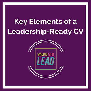 Key Elements of a Leadership-Ready CV