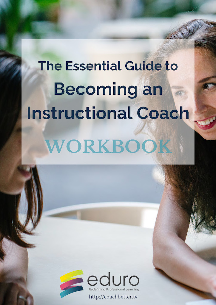 The Essential Guide to Becoming an Instructional Coach Workbook
