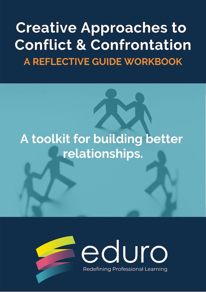 Creative Approaches to Conflict & Confrontation: A Reflective Guide Workbook