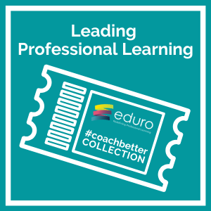 #coachbetter Collection: Leading Professional Learning