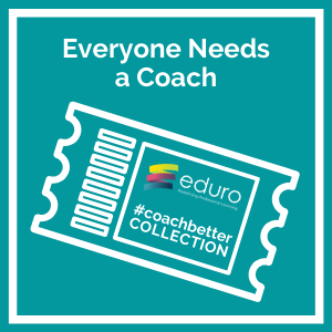 #coachbetter Everyone Needs a Coach