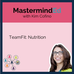 MastermindEd TeamFit training with Kim Cofino