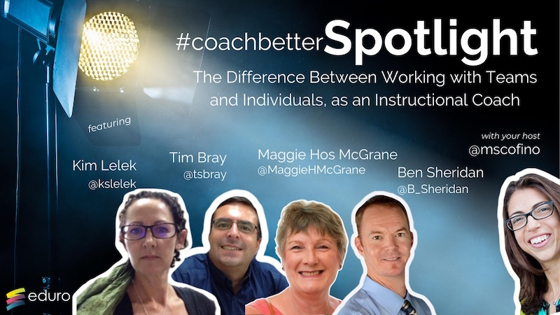 #coachbetter Episode 89: The Difference Between Working with Teams & Individuals as an Instructional Coach