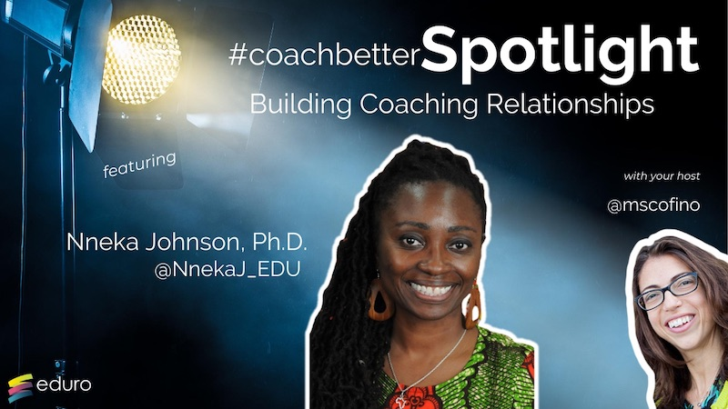 #coachbetter Episode 92: Building Coaching Relationships with Nneka Johnson