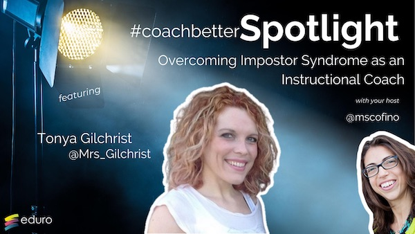 #coachbetter Episode 96: Overcoming Impostor Syndrome as an Instructional Coach with Tonya Gilchrist