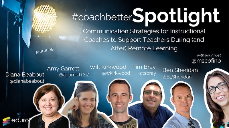 #coachbetter Episode 97: Communication Strategies for Instructional Coaches to Support Teachers During (and After) Remote Learning