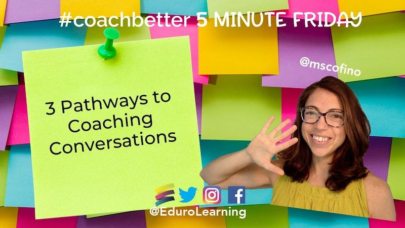 3 Pathways to Coaching Conversations