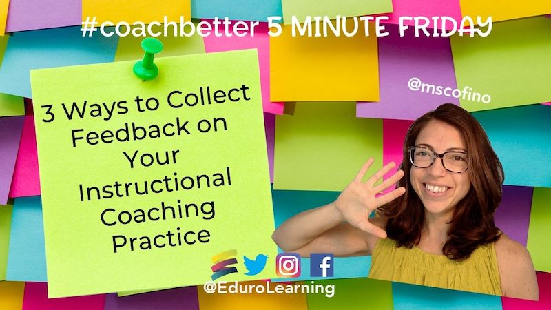 3 Ways to Collect Feedback on Your Coaching Practice