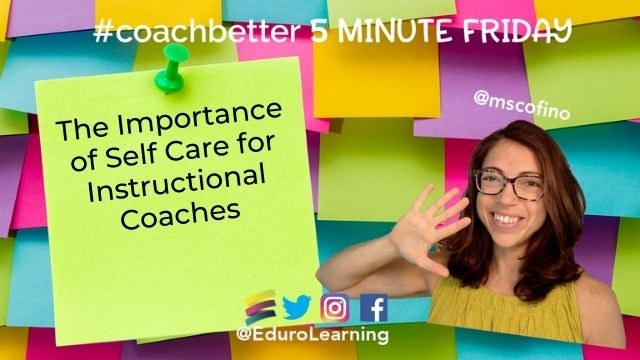 Self Care For Instructional Coaches