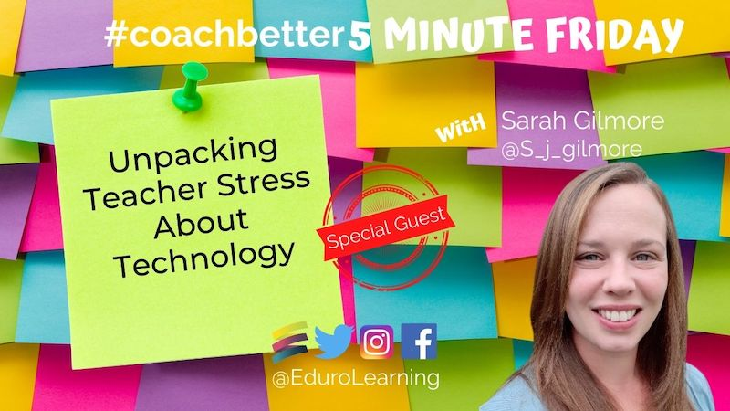 Unpacking Teacher Stress About Technology