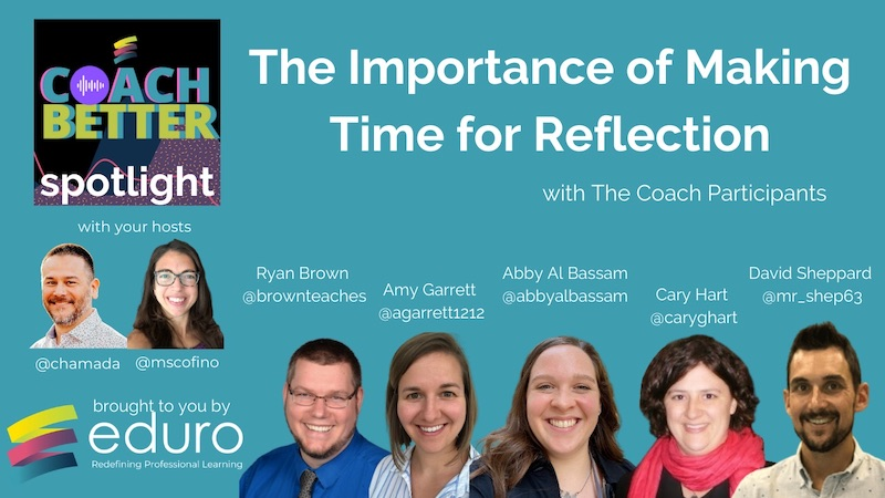#coachbetter Episode 105 with The Coach Participants: The Importance of Making Time for Reflection