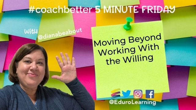 Moving Beyond Working With the Willing
