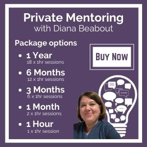 Private Mentoring with Diana Beabout