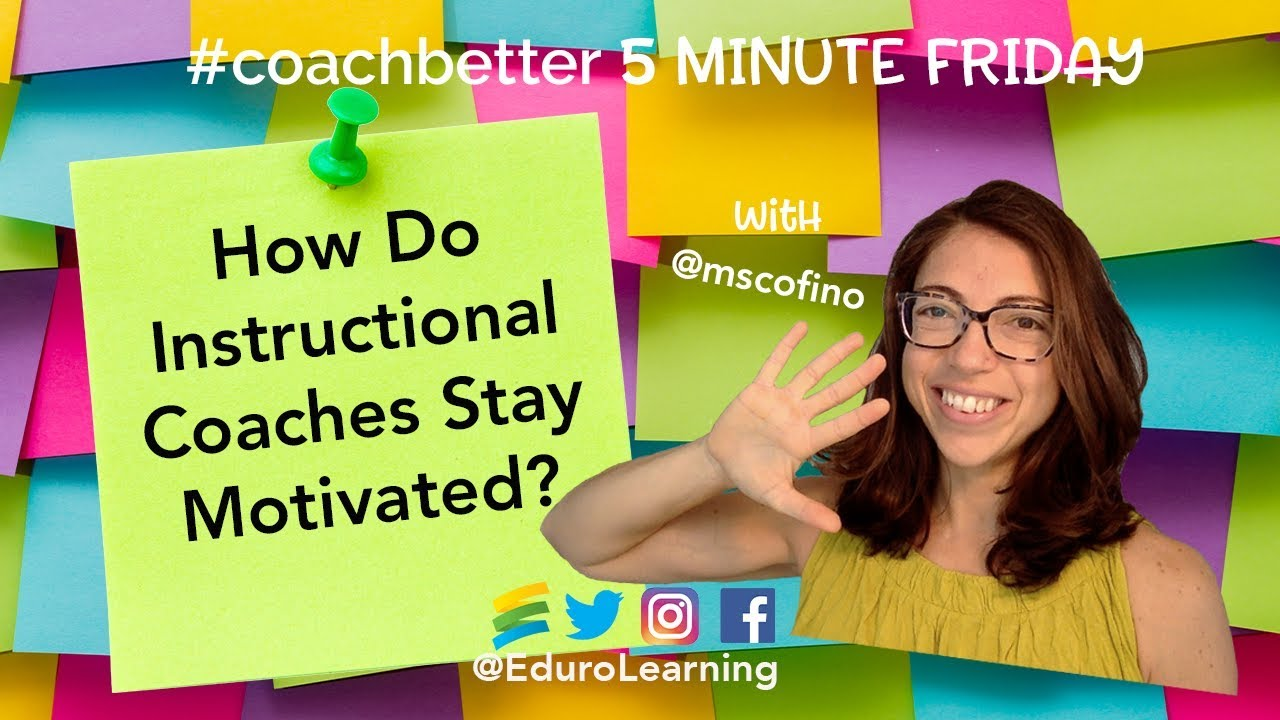 How to Stay Motivated as an Instructional Coach