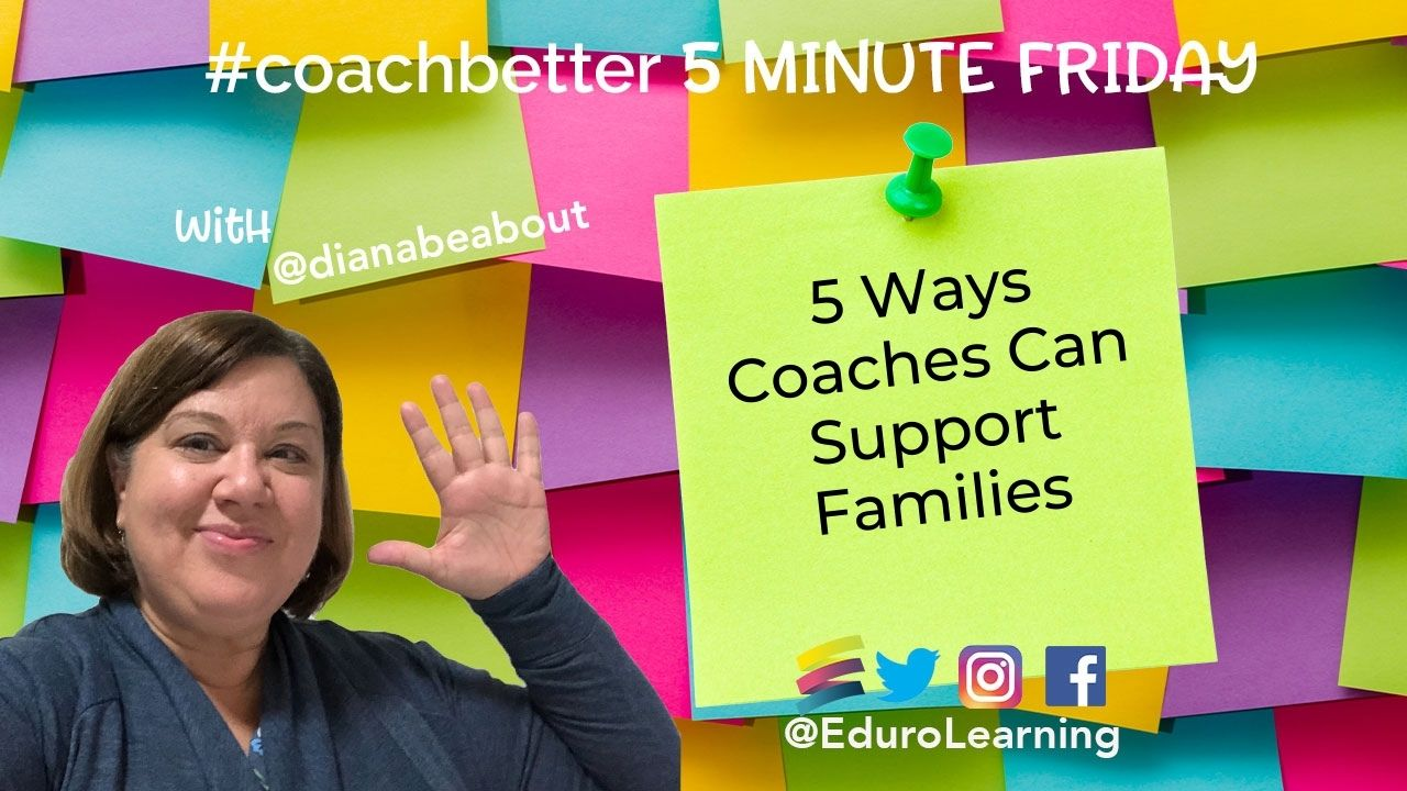 5 Approaches Coaches Can Use In Developing Relationships with Families
