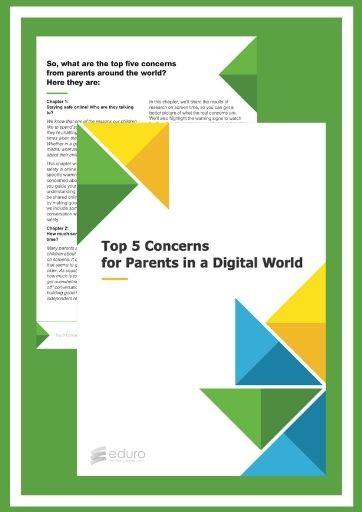 Top 5 Concerns For Parents in the Digital World