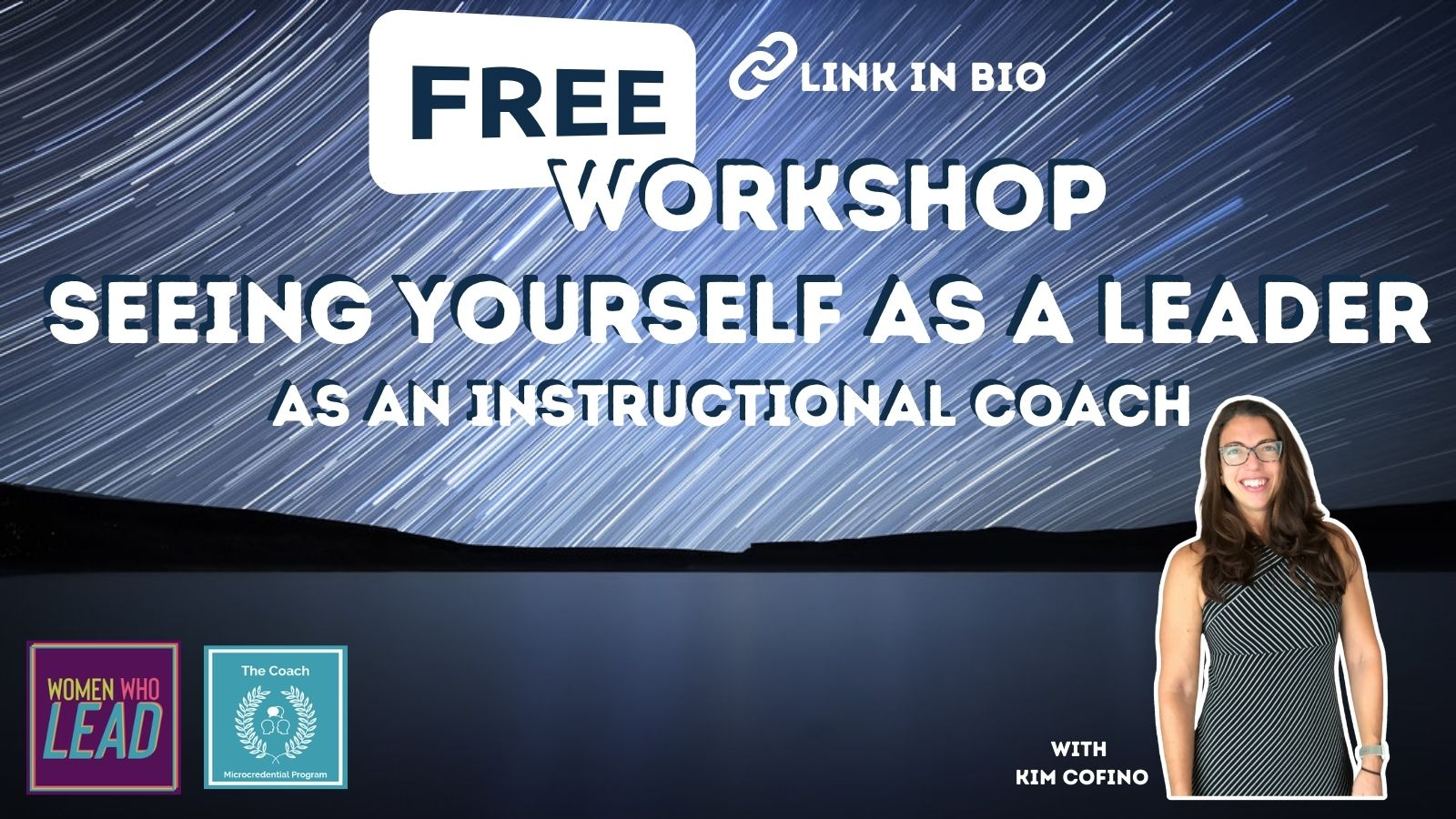 NEW: Free Workshop! Seeing Yourself as a Leader, as a Coach