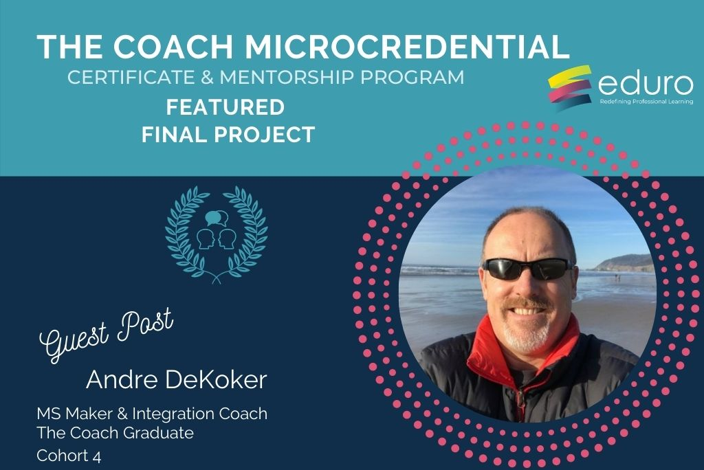 Guest Post: The Coach Final Project: Andre DeKoker