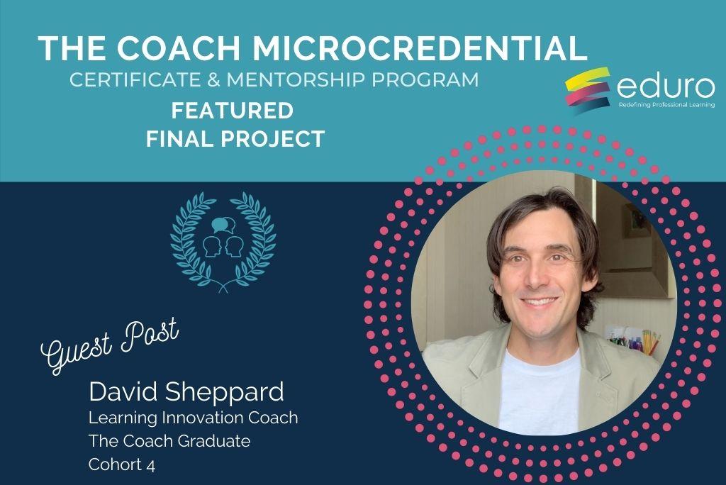 Guest Post: The Coach Final Project: David Sheppard
