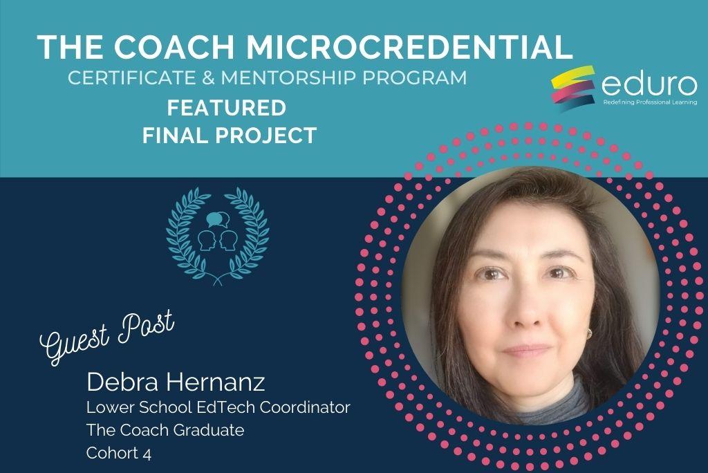 Guest Post: The Coach Final Project: Debra Hernanz