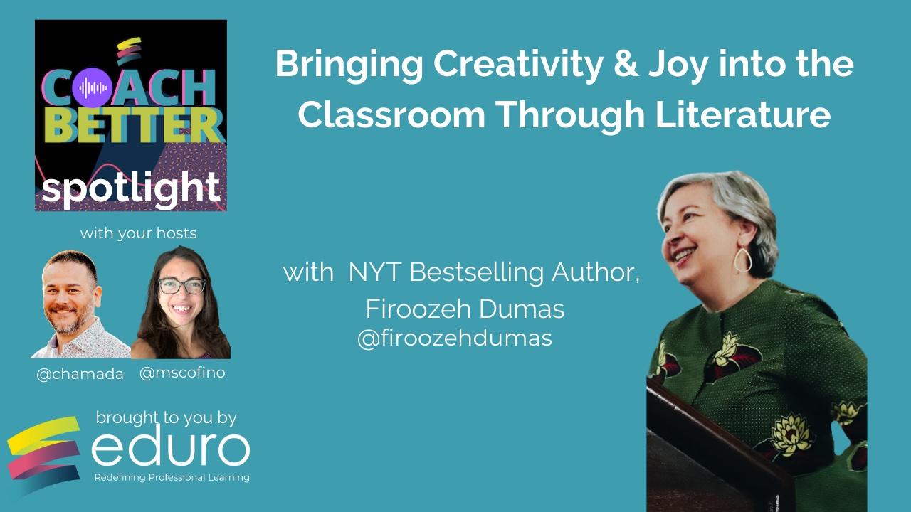 #coachbetter Episode 128 with Firoozeh Dumas: Bringing Creativity & Joy Into the Classroom Through Literature