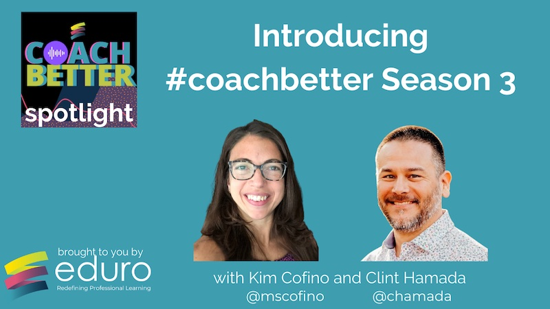 #coachbetter Episode 126 with Kim and Clint: Introducing #coachbetter Season 3