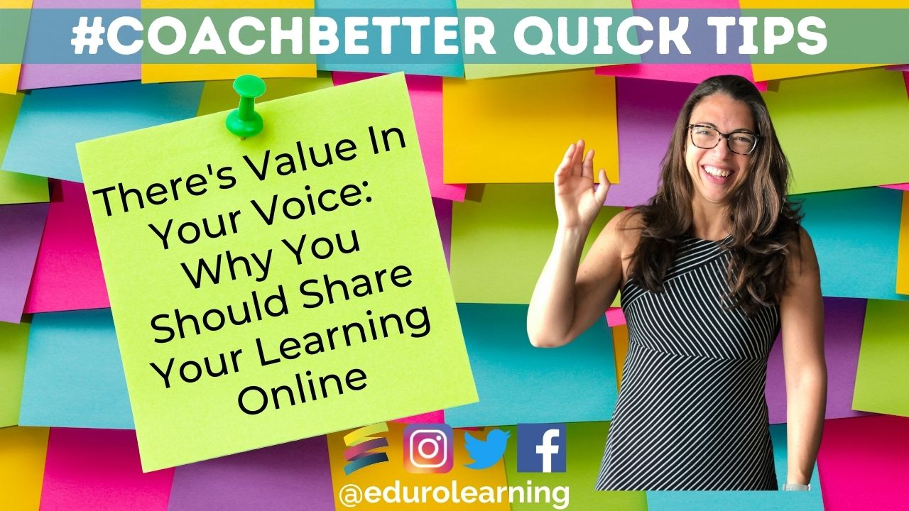 There's Value in Your Voice: 5 Reasons for Sharing Your Learning Online