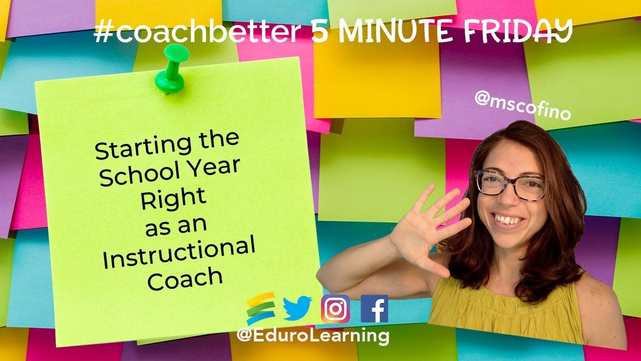 8 Tips to Start the School Year Right As an Instructional Coach