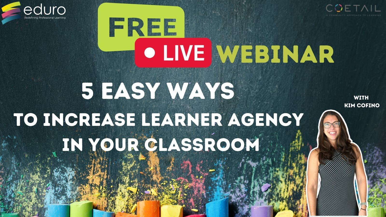Webinar Replay: 5 Easy Ways to Increase Learner Agency in Your Classroom