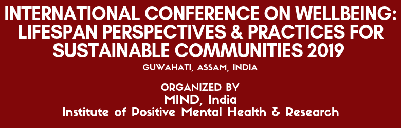 International Conference on Wellbeing: Lifespan Perspectives & Practices for Sustainable Communities