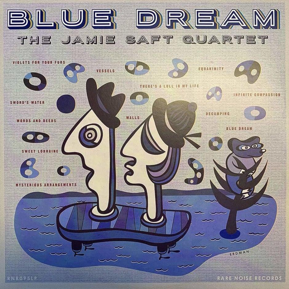 Jamie Saft Quartet, Blue Dream