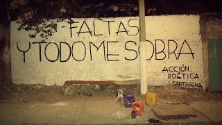 Frases de Acción Poética en Español (Latinoamericana) - Faltas y todo me sobra