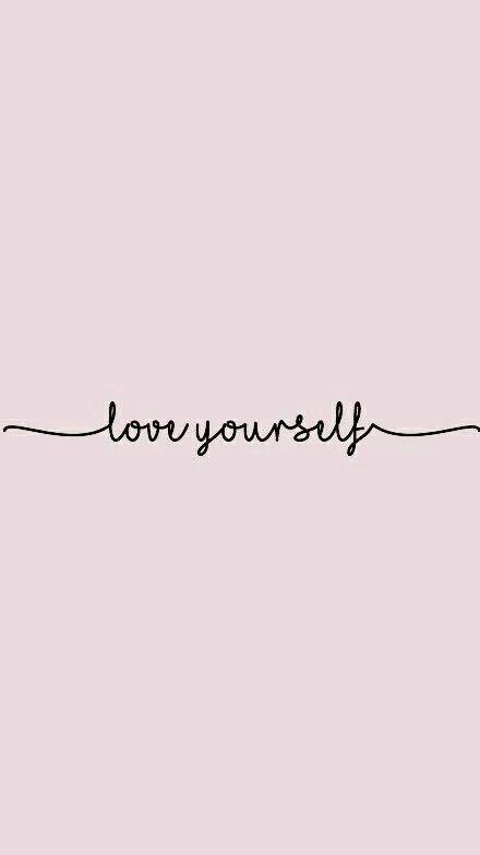 Fondos de Pantalla con Frases - Love yourself