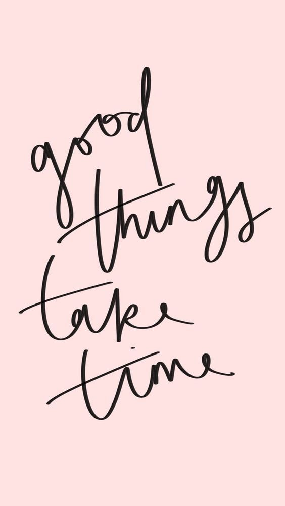 Fondos de Pantalla con Frases - Wallpaper Good things take time