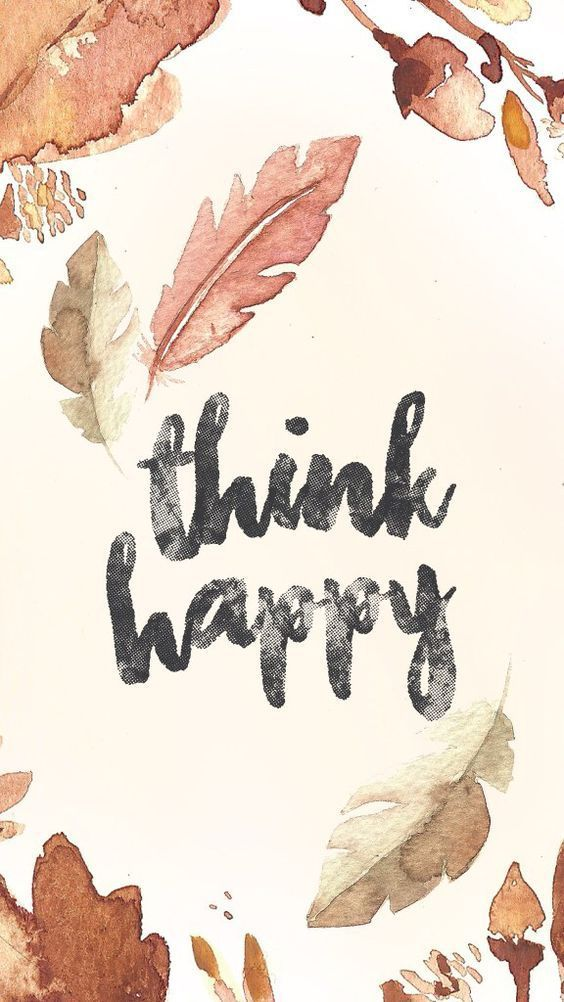 Fondos de Pantalla con Frases - Wallpaper Think happy